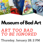 cal social Museum of Bad Art